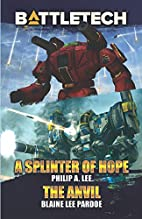 A Splinter of Hope/The Anvil by Blaine Lee…