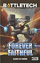 Forever Faithful by Blaine Lee Pardoe