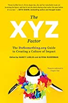 The XYZ Factor: The DoSomething.org Guide to…