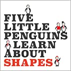 Five Little Penguins Learn About Shapes by…