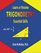 Learn or Review Trigonometry: Essential…
