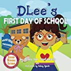 DLee's First Day of School by Diana Lee…
