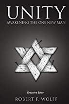 Unity: Awakening the One New Man by Jack…