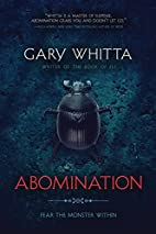 Abomination by Gary Whitta