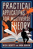 Practical Applications for Multiverse…