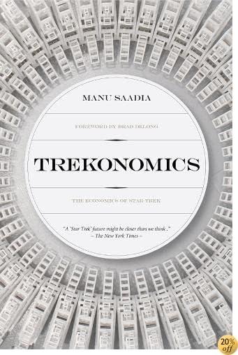 TTrekonomics: The Economics of Star Trek