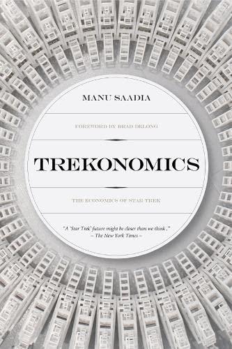 trekonomics-the-economics-of-star-trek