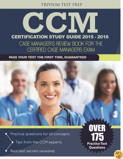 TCCM Certification Study Guide 2015-2016: Case Manager's Review Book for the Certified Case Manager Exam