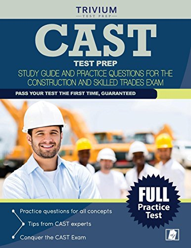 cast-test-prep-study-guide-and-practice-questions-for-the-construction-and-skilled-trades-exam