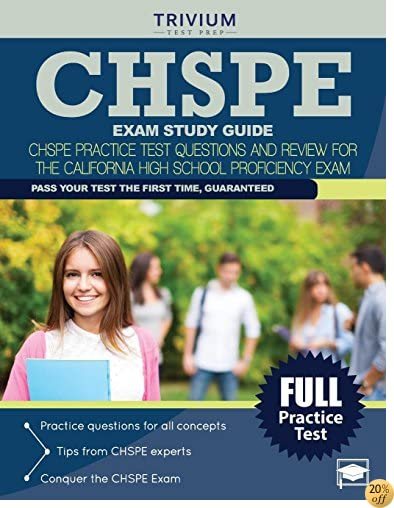 TCHSPE Exam Study Guide: CHSPE Practice Test Questions and Review for the California High School Proficiency Exam