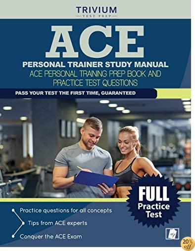TACE Personal Trainer Study Manual: ACE Personal Training Prep Book and Practice Test Questions