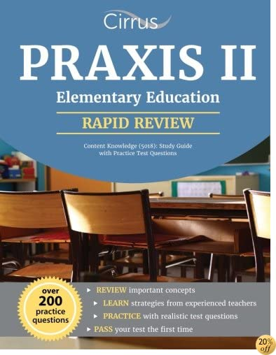 TPraxis II Elementary Education Content Knowledge (5018): Study Guide with Practice Test Questions