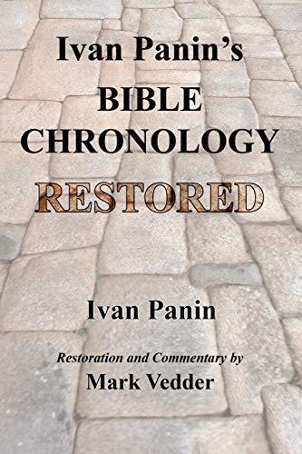 ivan-panins-bible-chronology-restored