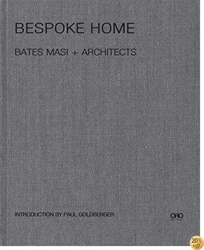 TBespoke Home: Bates Masi Architects