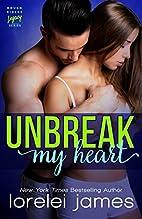 Unbreak My Heart (Rough Riders Legacy Book…