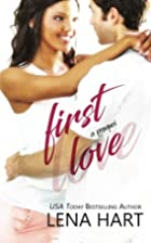 First Love by Lena Hart