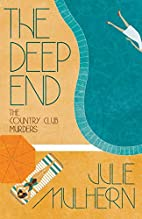 The Deep End by Julie Mulhern