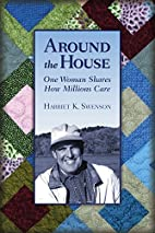 Around the House: One Woman Shares How…