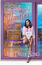 Female Hustler Part 2 by Joy Deja King
