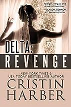 Delta: Revenge by Cristin Harber