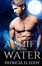 A Shift in the Water (Elemental Shifter Book…