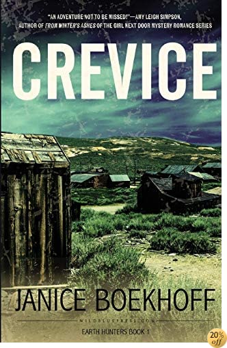 Crevice (Earth Hunter Series) (Volume 1)