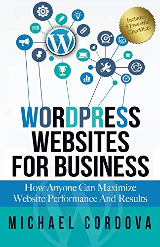 wordpress-websites-for-business-how-anyone-can-maximize-website-performance-and-results