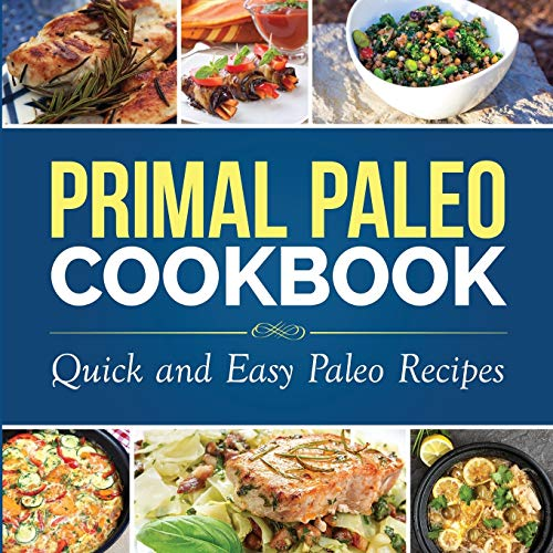 primal-paleo-cookbook-quick-and-easy-paleo-recipes-paleo-cooking