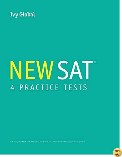 TIvy Global's New SAT 4 Practice Tests (A Compilation of Tests 1 - 4)