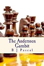The Anderssen Gambit (The Monthausser Files)…