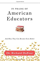 In Praise of American Educators: And How…