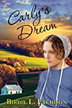 Carly's Dream by Birdie L. Etchison