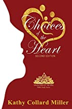 Choices Of The Heart by Kathy Collard Miller
