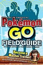 Pokémon Go : den inofficiella…
