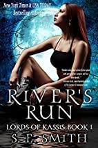 River's Run (Lords of Kassis, #1) by S. E.…