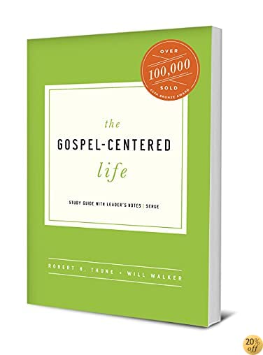 TThe Gospel-Centered Life: Study Guide with Leader's Notes
