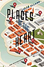 Places of the Heart: The Psychogeography of…