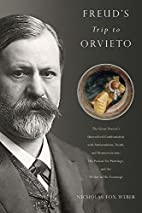 Freud's Trip to Orvieto: The Great Doctor's…