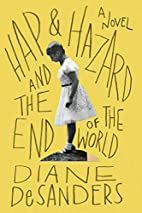 Hap and Hazard and the End of the World by…