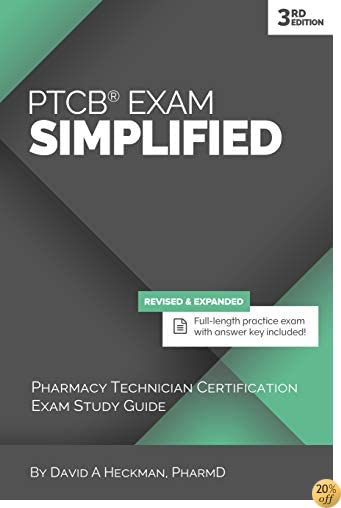 TPTCB Exam Simplified, 3rd Edition: Pharmacy Technician Certification Exam Study Guide