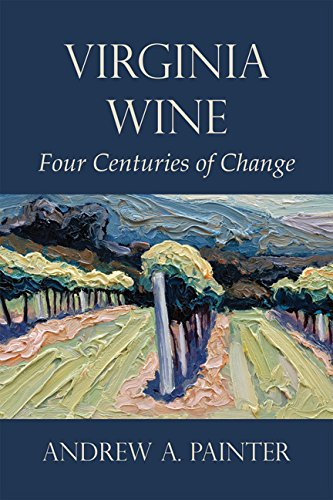 virginia-wine-four-centuries-of-change