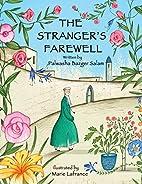 The Stranger's Farewell by Palwasha Bazger…