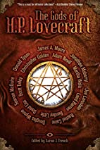 The Gods of HP Lovecraft by Aaron J French