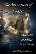 The Adventures of Pirates: Tall Tales and…
