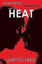 Heat by Penny Reid
