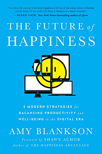 the-future-of-happiness-5-modern-strategies-for-balancing-productivity-and-well-being-in-the-digital-era