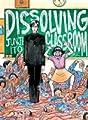 Acheter Dissolving Classroom volume 1 sur Amazon