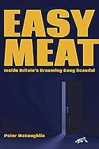 Easy Meat: Inside Britain's Grooming Gang…