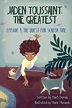 Jaden Toussaint, the Greatest Episode 1: The…