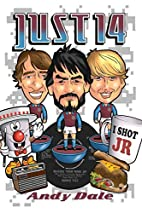 Just 14 by Andy Dale